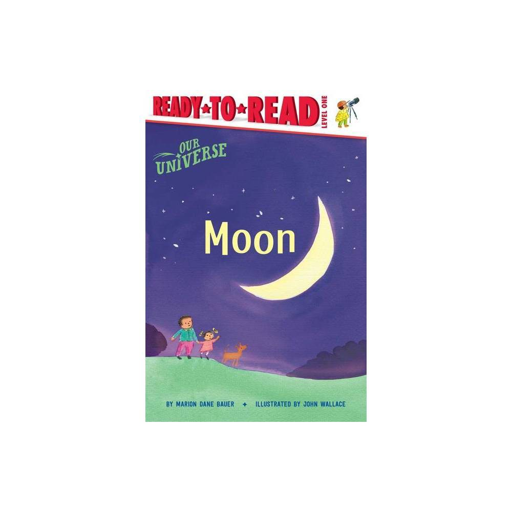 Moon Our Universe By Marion Dane Bauer Hardcover