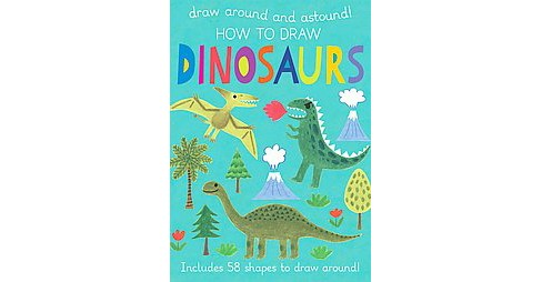 How to Draw Dinosaurs (Hardcover) (Anton Poiter) - image 1 of 1