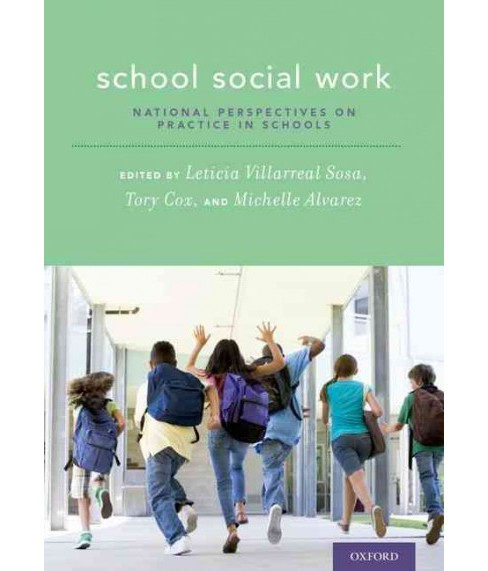 School Social Work : National Perspectives on Practice in Schools (Paperback) - image 1 of 1