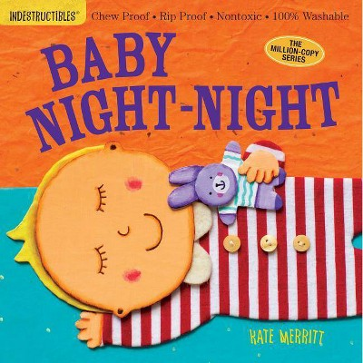 Baby Night-Night (Indestructibles) (Paperback) by Indestructibles, Inc