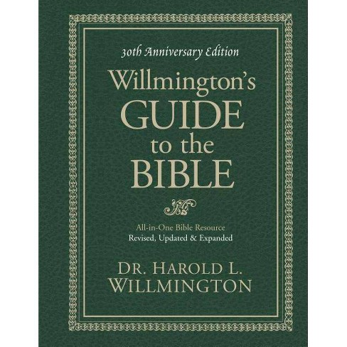Willmington's Guide to the Bible - 30 Edition by  Harold L Willmington (Hardcover) - image 1 of 1