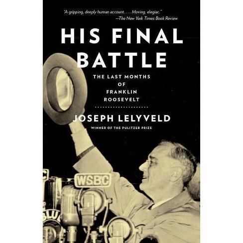 His Final Battle - by  Joseph Lelyveld (Paperback) - image 1 of 1