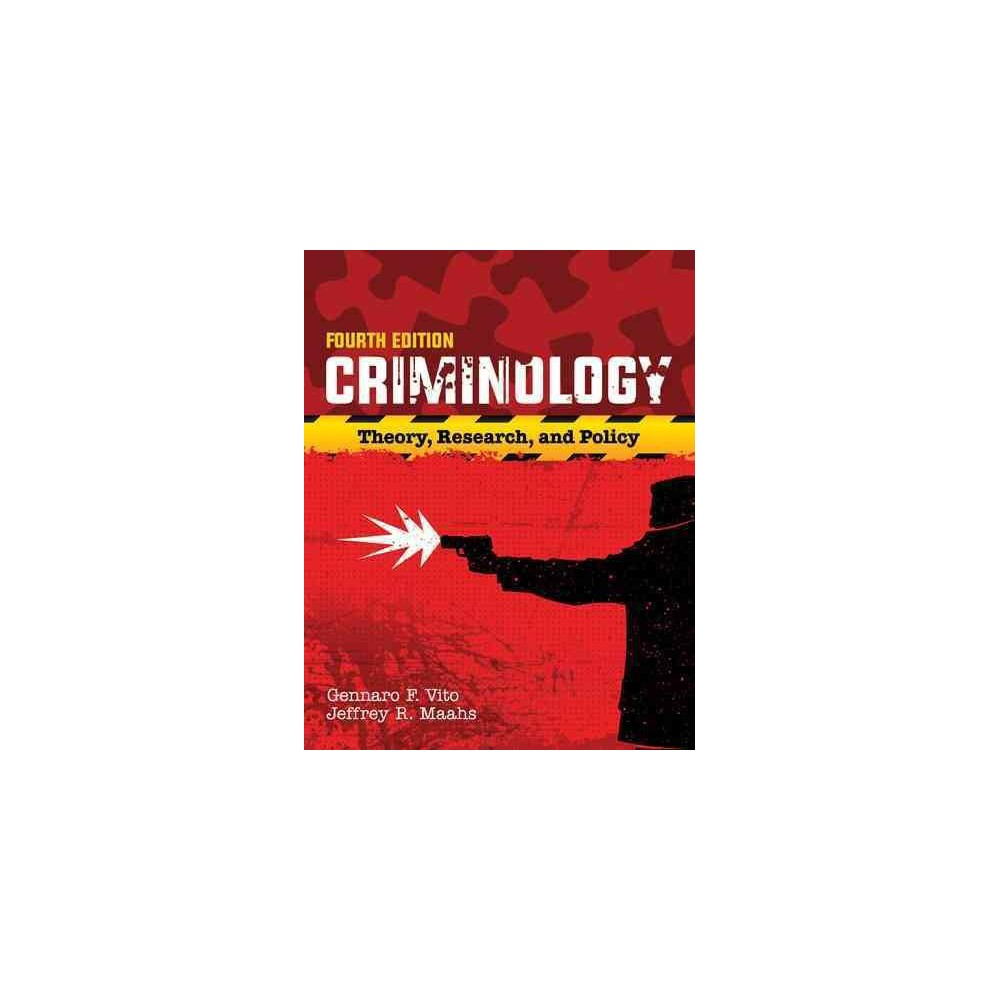 Criminology : Theory, Research, and Policy (Paperback) (Gennaro F. Vito)