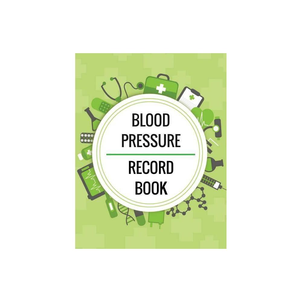 Blood Pressure Record Book - by Charles Walker (Paperback)
