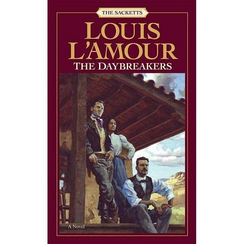 The Daybreakers - (Sacketts) by  Louis L'Amour (Paperback) - image 1 of 1