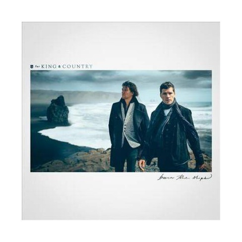 For King & Country - Burn The Ships (CD) - image 1 of 1