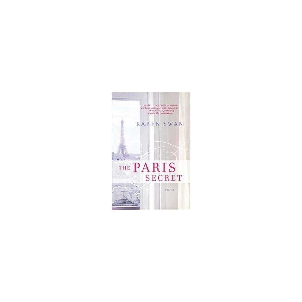 Paris Secret - by Karen Swan (Paperback)