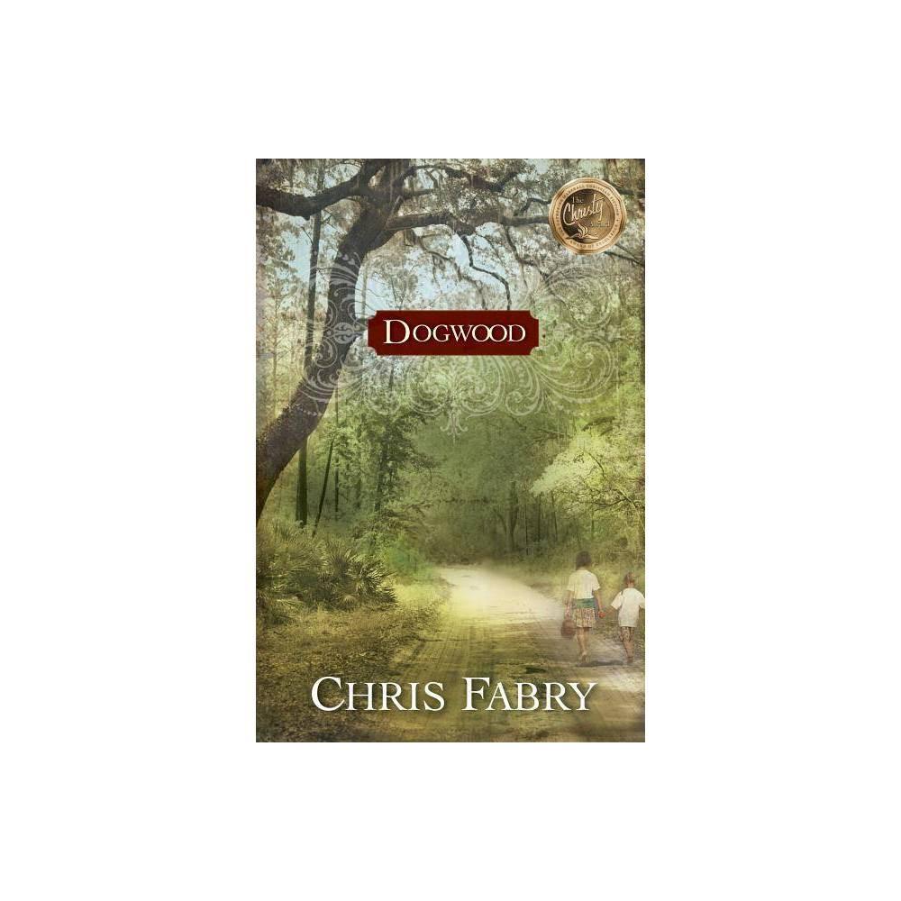 Dogwood By Chris Fabry Paperback