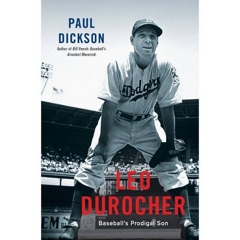 Leo Durocher - by  Paul Dickson (Hardcover) - image 1 of 1