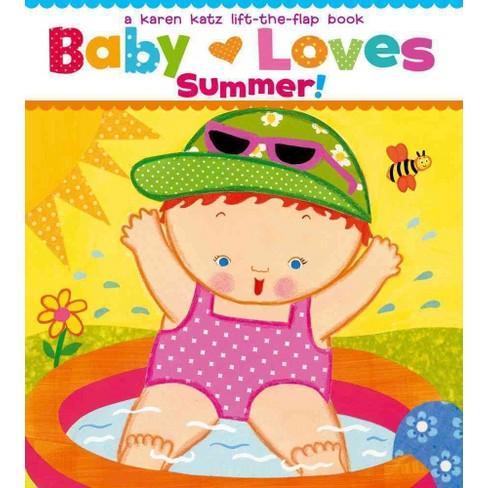 Baby Loves Summer! by Karen Katz (Board Book) - image 1 of 1