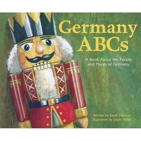 Germany ABCs - (Country ABCs) by  Sarah Heiman (Paperback) - image 1 of 1