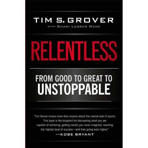 Relentless - by  Tim S Grover (Paperback) - image 1 of 1