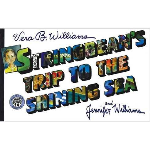 Stringbean's Trip to the Shining Sea - (Mulberry Books) by  Vera B Williams (Paperback) - image 1 of 1
