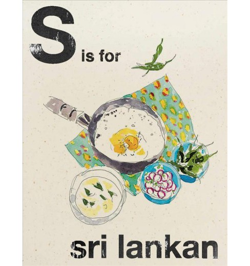 S Is for Sri Lankan (Hardcover) (Rukmini Iyer) - image 1 of 1