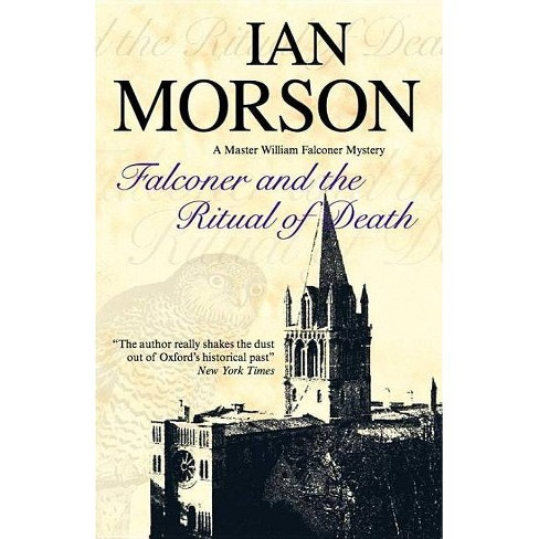 Falconer and the Ritual of Death - (Master William Falconer Mysteries) by  Ian Morson (Hardcover) - image 1 of 1