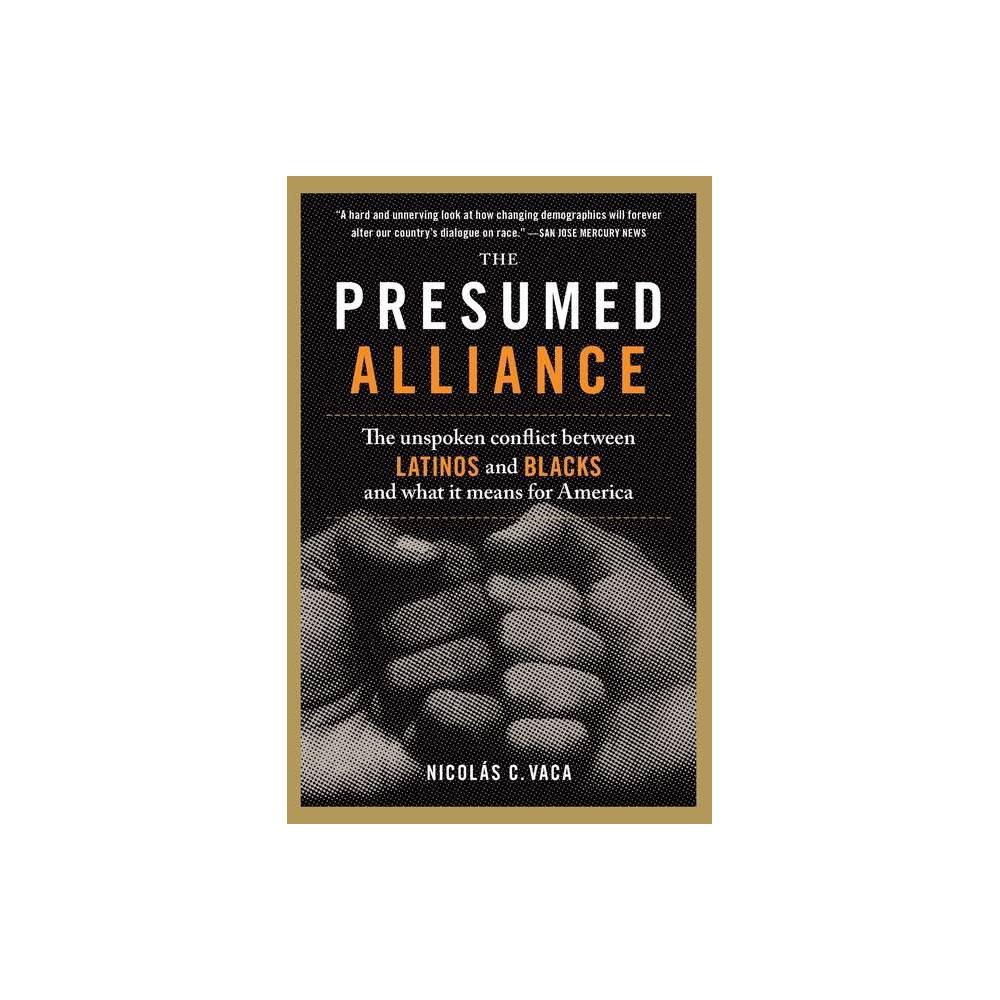 The Presumed Alliance By Nicolas C Vaca Paperback