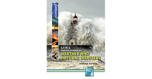 U-X-L Encyclopedia of Weather and Natural Disasters (Hardcover) - image 1 of 1