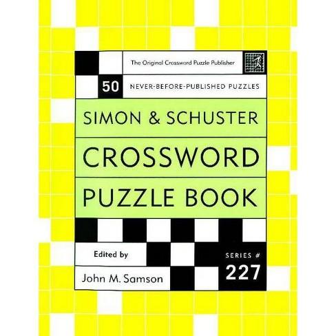 Crossword Puzzle Book, Series 227 - (Simon & Schuster Crossword Puzzle Books) by  John M Samson - image 1 of 1