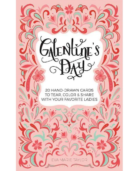 Galentine's Day : 20 Hand-drawn Cards to Tear, Color and Share With Your Favorite Ladies (Paperback) - image 1 of 1
