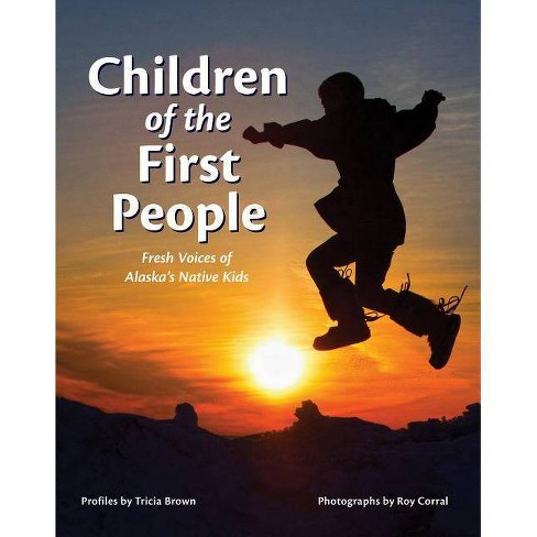 Children of the First People - (Paperback) - image 1 of 1