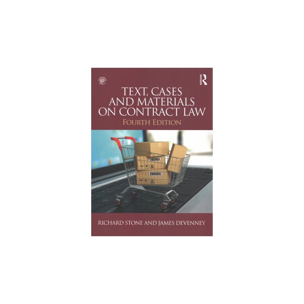 Text, Cases and Materials on Contract Law (Paperback) (Richard Stone & James Devenney)