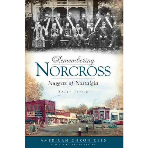 Remembering Norcross: Nuggets of Nostalgia - image 1 of 1