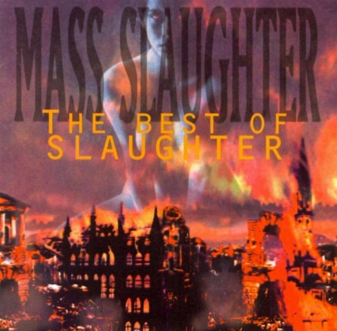 Slaughter - Mass slaughter-the best of slaughter (CD) - image 1 of 1