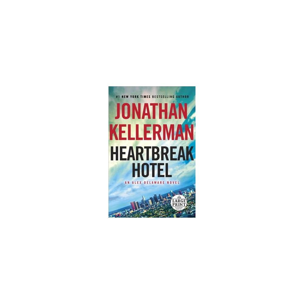Heartbreak Hotel (Paperback) (Jonathan Kellerman)