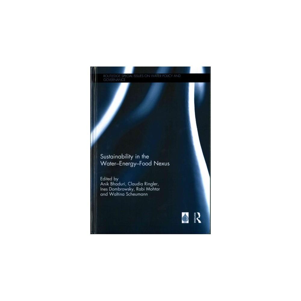 Sustainability in the Water-energy-food Nexus (Hardcover)