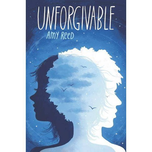 Unforgivable - by  Amy Reed (Hardcover) - image 1 of 1