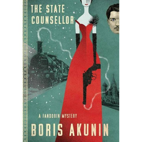 The State Counsellor - (Fandorin Mystries) by  Boris Akunin (Paperback) - image 1 of 1