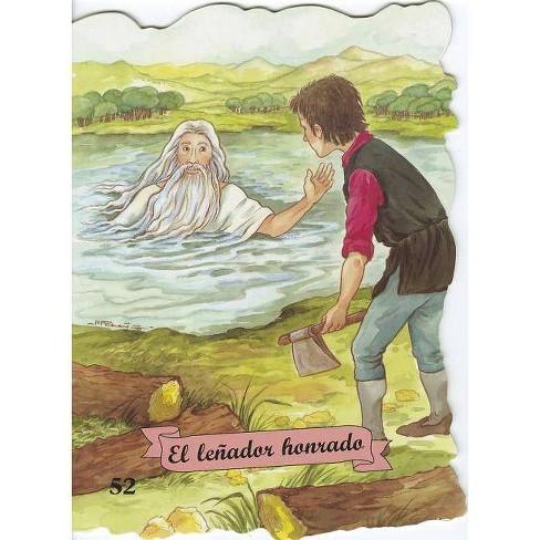 El Lenador Honrado - (Troquelados Clasicos Coleccion) (Paperback) - image 1 of 1