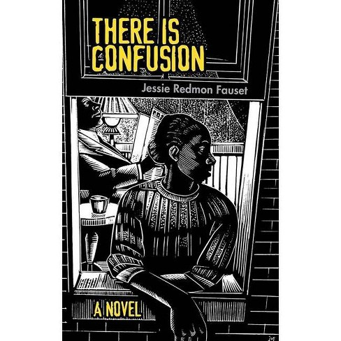 There Is Confusion - by  Jessie Redmon Fauset (Paperback) - image 1 of 1