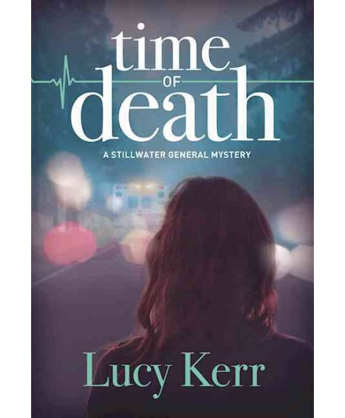 Time of Death (Hardcover) (Lucy Kerr) - image 1 of 1