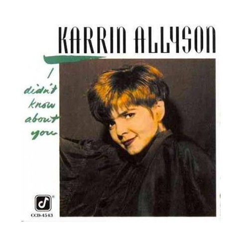 Karrin Allyson - I Didn't Know About You (CD) - image 1 of 1