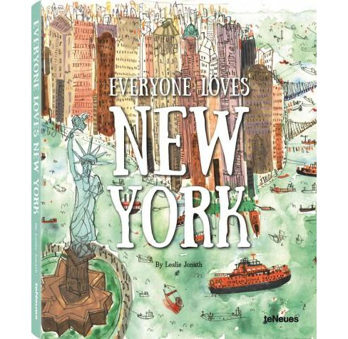 Everyone Loves New York (Multilingual) (Hardcover) (Leslie Jonath) - image 1 of 1