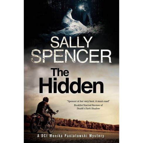 The Hidden - (Monika Paniatowski Mystery) by  Sally Spencer (Hardcover) - image 1 of 1