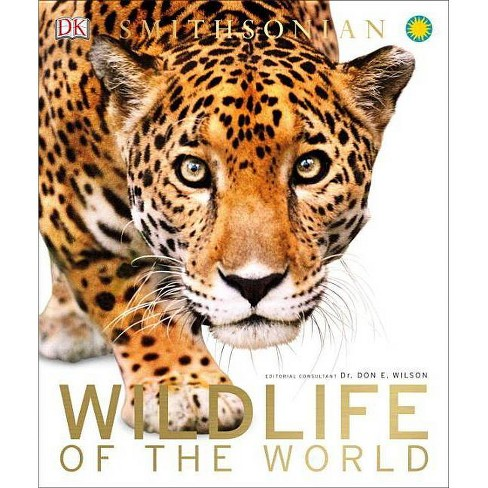 Wildlife of the World - (Hardcover) - image 1 of 1