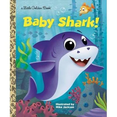 Baby Shark! - (Little Golden Book)(Hardcover)
