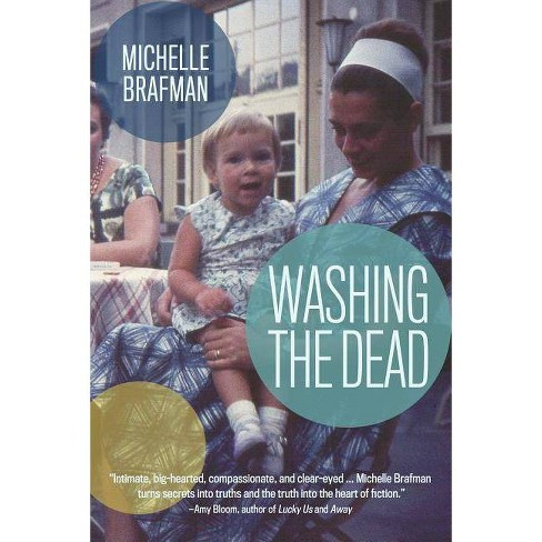 Washing the Dead - by  Michelle Brafman (Paperback) - image 1 of 1