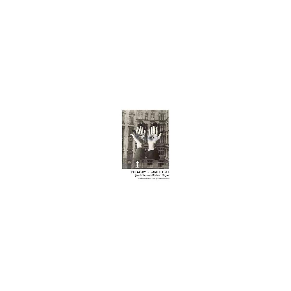 Poems by Gerard Legro (Paperback) (Jerrold Levy & Richard Negro)