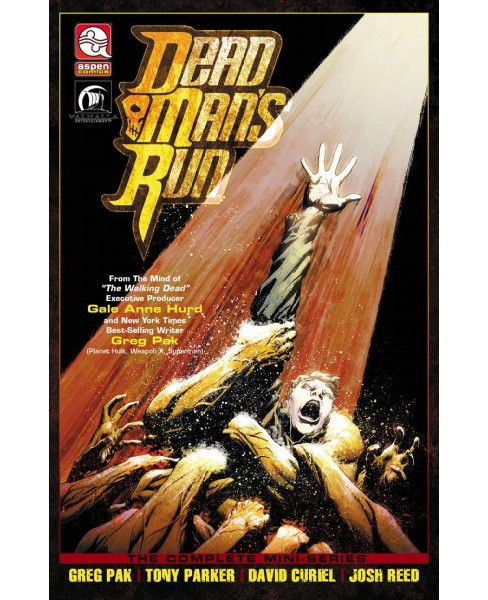 Dead Man's Run 1 -  (Dead Man's Run) by Greg Pak (Paperback) - image 1 of 1