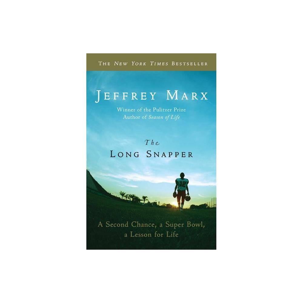 The Long Snapper By Jeffrey Marx Paperback