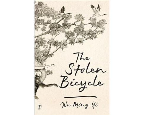 Stolen Bicycle -  by Wu Ming-yi (Paperback) - image 1 of 1