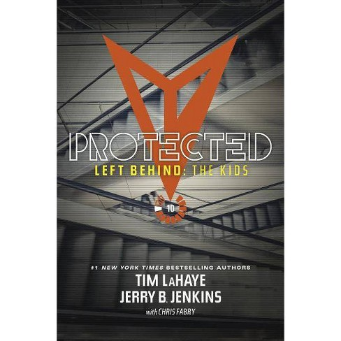 Protected - (Left Behind: The Kids Collection) by  Jerry B Jenkins & Tim LaHaye (Paperback) - image 1 of 1