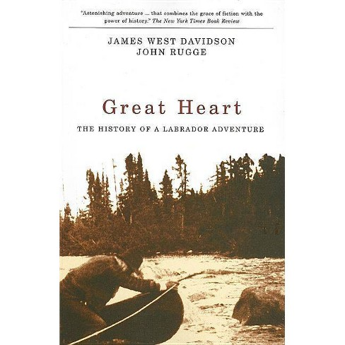 Great Heart - by  James West Davidson & John Rugge (Paperback) - image 1 of 1