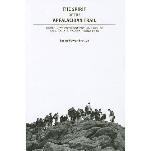 The Spirit of the Appalachian Trail - by  Susan Power Bratton (Hardcover) - image 1 of 1