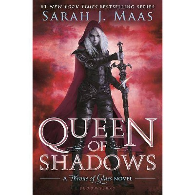 Queen of Shadows - (Throne of Glass) by  Sarah J Maas (Paperback)