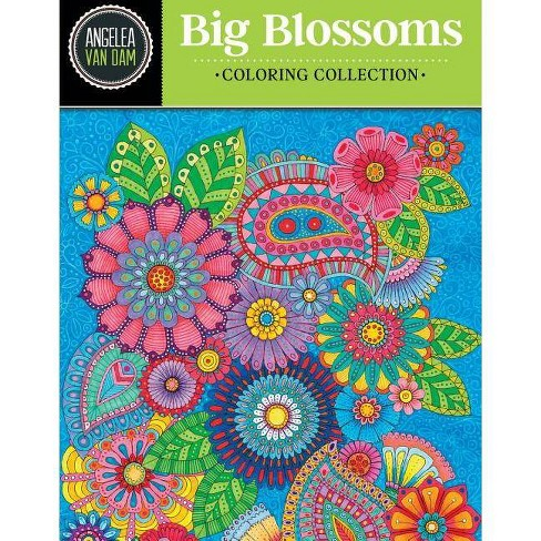 Hello Angel Big Beautiful Blossoms Coloring Collection - by  Angelea Van Dam (Paperback) - image 1 of 1