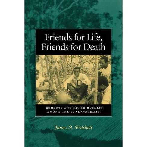 Friends for Life, Friends for Death - by  James A Pritchett (Paperback) - image 1 of 1
